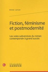 Fiction, féminisme et modernité : Les voies subversives du roman contemporain à grand succès