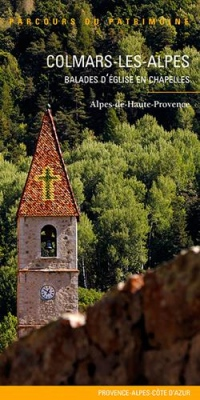 Colmars-les-Alpes : Balades d'église en chapelles