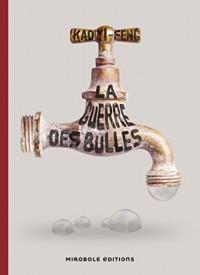 La Guerre des bulles