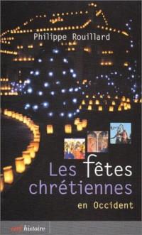 Les fêtes chrétiennes en occident