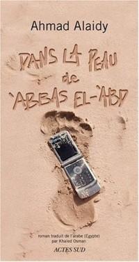 Dans la peau d'Abbas El-Abd
