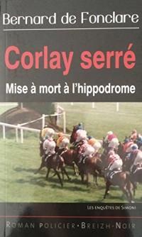 Corlay Serré : Mise à mort à l'hippodrome