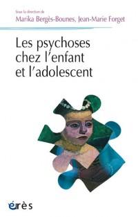 Les psychoses chez l'enfant