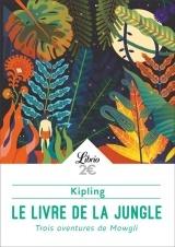 Le livre de la jungle : Trois aventures de Mowgli [Poche]
