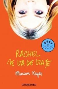 Rachel Se Va De Viaje / Rachel's Holiday