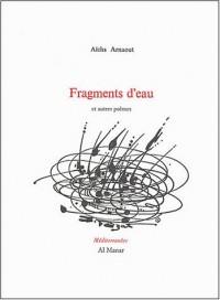 Fragments d'eau et autre poèmes