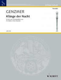 SCHOTT GENZMER HARALD - KLÄNGE DER NACHT - ALTO OR TENOR RECORDER Partition classique Bois Flûte à bec
