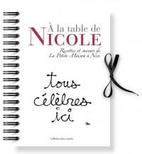 À la Table de Nicole recettes et saveurs de La petite Maison à Nice