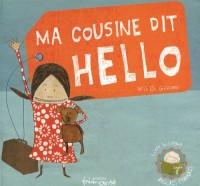 Ma cousine dit hello : Edition bilingue anglais-français
