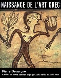 Naissance de l'art Grec - L'univers de formes