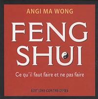 Feng Shui : Ce qu'il faut faire et ne pas faire