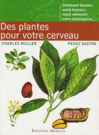 Des Plantes pour votre cerveau