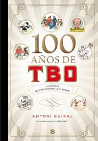 100 años de TBO/ 100 Years of TBO