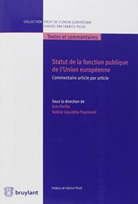 Statut de la fonction publique de l'Union européenne: Commentaire article par article