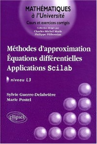 Méthodes d'approximation : Équations différentielles - Applications Scilab, niveau L3