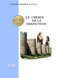Le Chemin De La Perfection - (1 Volume)