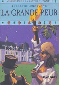 Orphelin de la Bastille, tome 3 : La Grande peur