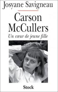 Carson McCullers. Un coeur de jeune fille