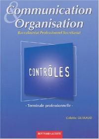 Communication et organisation Tle Bac pro secrétariat : Contrôles