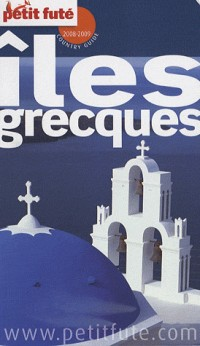 Le Petit Futé Iles grecques