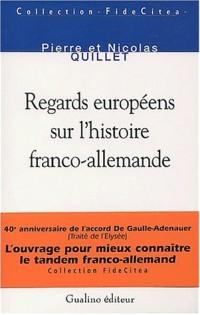 Regards européens sur l'histoire Franco-Allemande