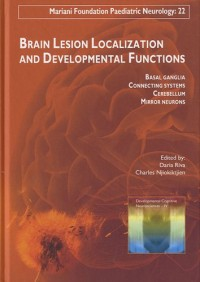 Brain Lesion Localization and Developmental Functions: n°22. Basal ganglia. Connecting systems. Cerebellum. Mirror neurons.