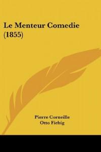 Le Menteur Comedie (1855)