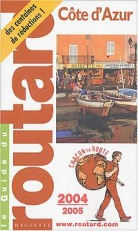 Le Guide du routard : Côte d'Azur 2004