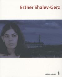 Esther Shalev-Gherz : Exposition Jeu de Paume 8 février au 6 juin 2010