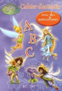 Les fées : ABC : Cahier d'activités avec des autocollants