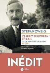 L'esprit européen en exil - Essais, discours, entretiens 1933-1942