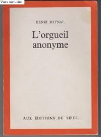 Orgueil anonyme (l')