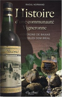 Histoire d'une communauté vigneronne