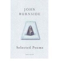 [ SELECTED POEMS BY BURNSIDE, JOHN](AUTHOR)PAPERBACK