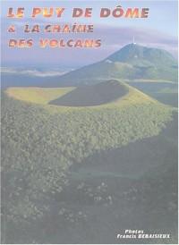 Le puy de Dôme et la chaîne des volcans