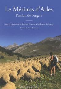 Le Mérinos d'Arles Passion de bergers