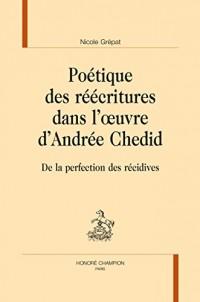 Poetique des Reecritures Dans l'Oeuvre d'Andree Chedid