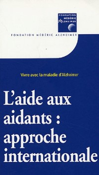 L'aide aux aidants : approche internationale