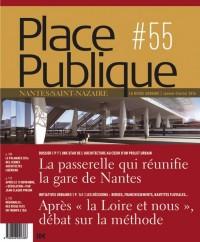 Place Publique Nantes Saint-Nazaire N 55 - Dossier : les Gares