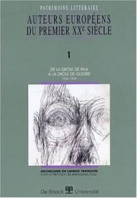 Auteurs européens du premier XXème siècle. Volume 1, De la drôle de paix à la drôle de guerre (1923-1939)