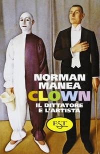 Clown. Il dittatore e l'artista