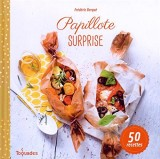 Papillote surprise, nouvelle édition