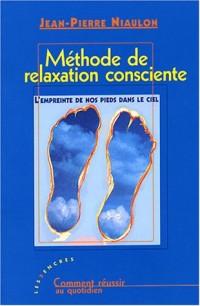 Méthode de relaxation consciente : L'empreinte de nos pieds dans le ciel