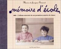 Album souvenir, mémoire d'école
