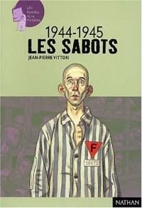 44-45 : La déportation, les sabots