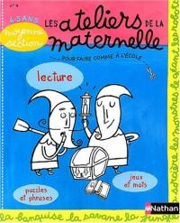 Les Ateliers de la Maternelle : Lecture, moyenne section de maternelle 4-5 ans