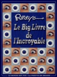 Le Big Livre de l'Incroyable