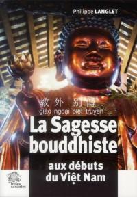 Sagesse Bouddhiste aux Débuts du Viet Nam