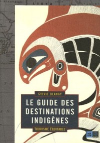 Le guide des destinations indigènes