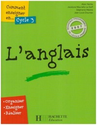 Comment Enseigner l'Anglais au Cycle 3